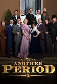 Сериал Другое время/Another Period  1 сезон онлайн