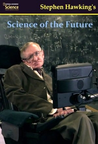 Сериал Наука будущего Стивена Хокинга/Stephen Hawking's. Science Of the future онлайн