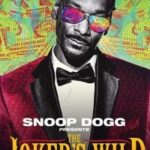 Сериал Снуп Дог представляет: Дикий Джокер/Snoop Dogg presents the Joker's Wild онлайн