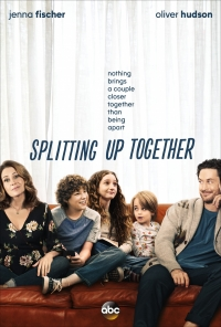 Сериал Разделенные вместе/Splitting Up Together  1 сезон онлайн