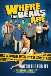 Сериал Где – медведи?/Where the Bears Are онлайн