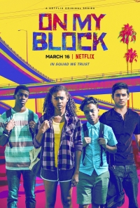 Сериал На районе (2018)/On My Block  1 сезон онлайн
